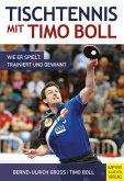 Tischtennis mit Timo Boll (eBook, ePUB)
