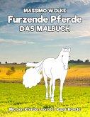 Furzende Pferde - Das Malbuch