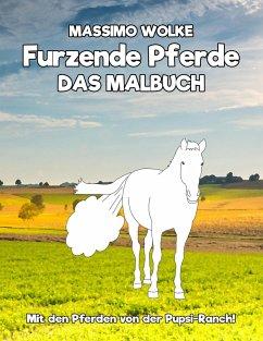 Furzende Pferde - Das Malbuch - Wolke, Massimo