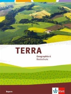 TERRA Geographie für Bayern 2. Schülerbuch 6. Schuljahr. Ausgabe für Realschulen ab 2016