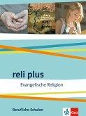 reli plus. Ausgabe Berufliche Schulen ab 2017. Schülerbuch