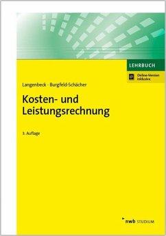 Kosten- und Leistungsrechnung - Langenbeck, Jochen; Burgfeld-Schächer, Beate