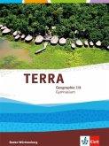 TERRA Geographie für Baden-Württemberg. Schülerbuch 7./8. Klasse. Ausgabe für Gymnasien