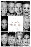 Time's Witnesses: Women's Voices from the Holocaust (eBook, ePUB)