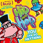 Hip and Hop: You Can Do Anything
