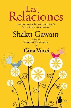 Las relaciones (eBook, ePUB) - Gawain, Shakti; Vucci, Gina