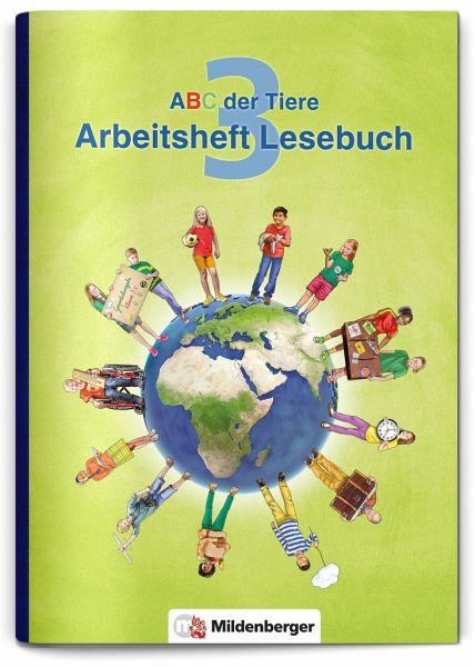 ABC der Tiere 3 - Arbeitsheft Lesebuch. Neubearbeitung - Kuhn, Klaus; Drecktrah, Stefanie; Mrowka-Nienstedt, Kerstin