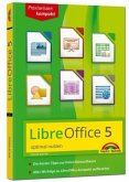 LibreOffice 5. Praxiswissen Kompakt