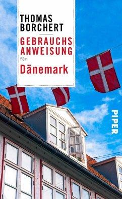 Gebrauchsanweisung für Dänemark (eBook, ePUB) - Borchert, Thomas