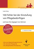 100 Fehler bei der Einstufung von Pflegebedürftigen (eBook, PDF)