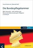 Die Bundespflegekammer (eBook, PDF)