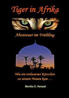 Tiger in Afrika Abenteuer im Frühling (eBook, ePUB)