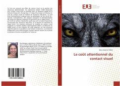 Le coût attentionnel du contact visuel - Tellier, Idriss-Solenne