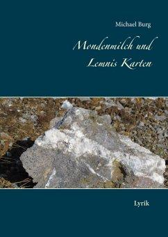 Mondenmilch und Lemnis Karten - Burg, Michael