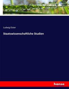 9783743663947 - Elster, Ludwig: Staatswissenschaftliche Studien - كتاب