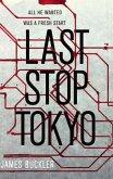 Last Stop Tokyo