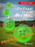 Die Engel in den grünen Kugeln – Originalausgabe (eBook, ePUB)