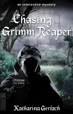 Chasing the Grimm Reaper: Choose Your Ending Adventure (eBook, ePUB) - Gerlach, Katharina