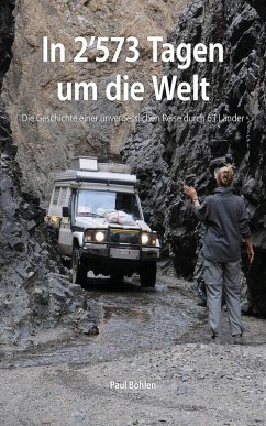 In 2'573 Tagen um die Welt (eBook, ePUB) - Böhlen, Paul