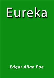 edgar allan poe eureka essay Free edgar allan poe papers, essays, and research papers.