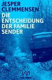 Die Entscheidung der Familie Sender (eBook, ePUB)