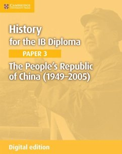 History for the IB Diploma Paper 3 The People's Republic of China (1949-2005) Digital Edition (eBook, ePUB) - Todd, Allan