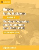 History for the IB Diploma Paper 3 The Great Depression and the Americas (mid 1920s-1939) Digital Edition (eBook, ePUB)