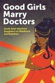 Good Girls Marry Doctors (eBook, ePUB)