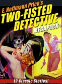 E. Hoffmann Price's Two-Fisted Detectives MEGAPACK(R) (eBook, ePUB)