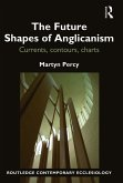 The Future Shapes of Anglicanism (eBook, PDF)