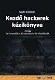 Kezdo hackerek kézikönyve (eBook, ePUB)