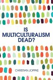 Is Multiculturalism Dead? (eBook, ePUB)