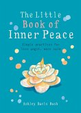 The Little Book of Inner Peace (eBook, ePUB)