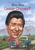Who Was Cesar Chavez? (eBook, ePUB)