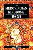 The Merovingian Kingdoms 450 - 751 (eBook, PDF)