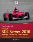 Professional Microsoft SQL Server 2016 Reporting Services and Mobile Reports (eBook, PDF)