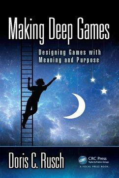 Making Deep Games (eBook, ePUB) - Rusch, Doris C.