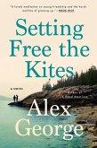 Setting Free the Kites (eBook, ePUB)