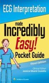 ECG Interpretation: An Incredibly Easy Pocket Guide (eBook, ePUB)
