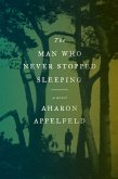 The Man Who Never Stopped Sleeping (eBook, ePUB)