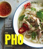 The Pho Cookbook (eBook, ePUB)