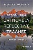 Becoming a Critically Reflective Teacher (eBook, PDF)