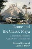 Rome and the Classic Maya (eBook, PDF)
