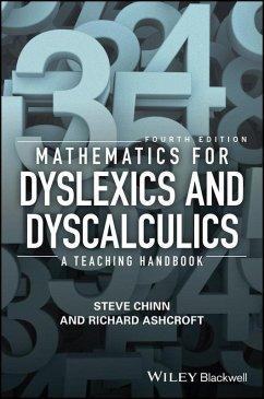 Mathematics for Dyslexics and Dyscalculics (eBook, ePUB) - Chinn, Steve; Ashcroft, Richard Edmund