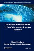 Quantum Communications in New Telecommunications Systems (eBook, PDF)