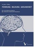 Führung - Bildung - Gesundheit (eBook, ePUB)