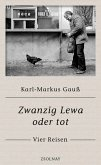 Zwanzig Lewa oder tot (eBook, ePUB)