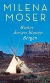 Hinter diesen blauen Bergen (eBook, ePUB)