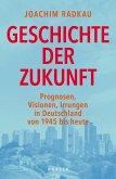 Geschichte der Zukunft (eBook, ePUB)