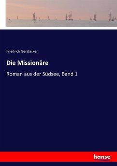 Die Missionäre - Gerstäcker, Friedrich